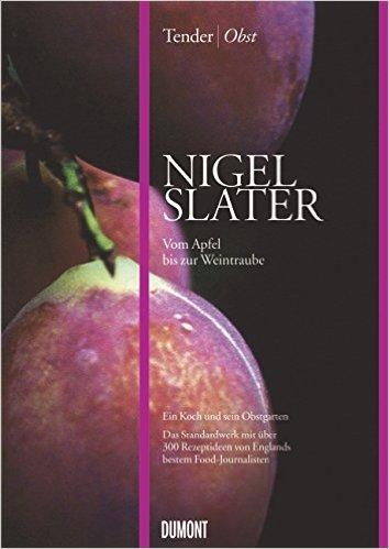 tender-obst-nigel-slater